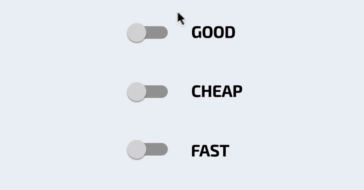 Good Cheap Fast